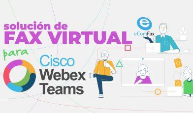Cisco Webex Teams: enviar y recibir Faxes con eComfax